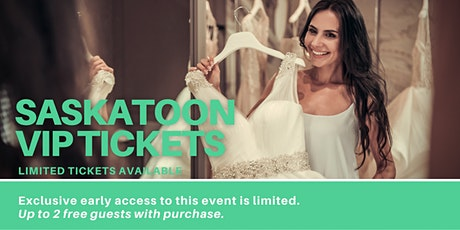 Saskatoon Pop Up Wedding Dress Sale VIP Early Access tickets