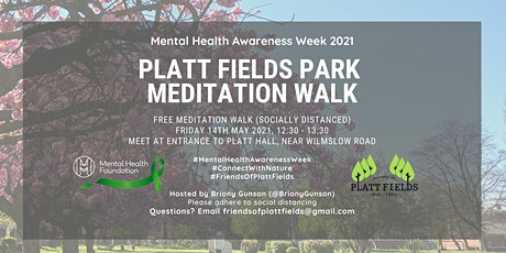 Platt Fields Park Meditation Walk - Mental Health Awareness Week 2021 tickets