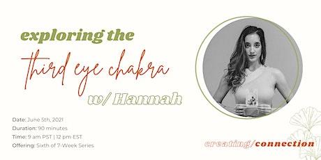 Third Eye Chakra Workshop w/ Hannah tickets