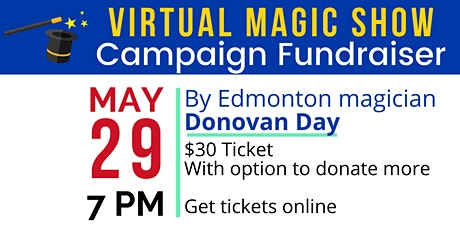Virtual Magic Show Campaign Fundraiser - Giselle for Edmonton Council tickets