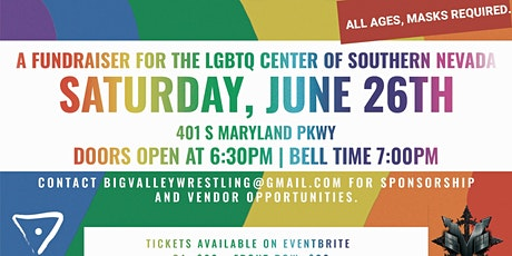 Big Valley Pro Wrestling's  LOUD AND PROUD! Fundraiser for The Center tickets