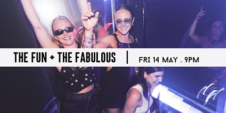 MOTHER X THE FUN + THE FABULOUS | Fri 14 May tickets
