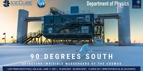 90 Degrees South: Detecting Invisible Messengers of the Cosmos tickets