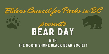 Bear Day! Elders for BC Parks and North Shore Black Bear Society tickets