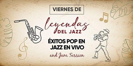 LEYENDAS DEL JAZZ PRESENTA: ÉXITOS POP EN JAZZ EN VIVO boletos
