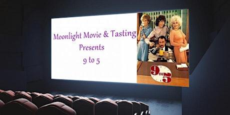 Moonlight Movies & Wine Tastings - 9 to 5 tickets