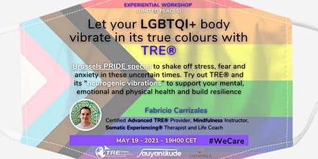 Let your LGBTQI+ body vibrate in its true colours with TRE® tickets