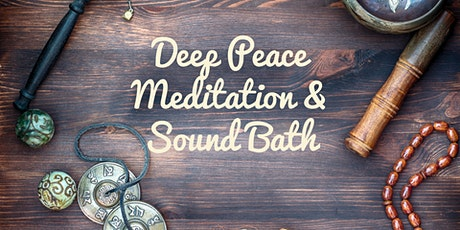 Deep Peace Meditation & Sound Bath tickets
