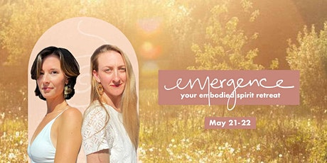 Emergence : Your Embodied Spirit Retreat tickets