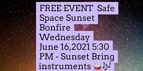 Safe Space Sunset Bonfire tickets
