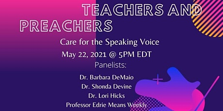Teachers and Preachers: Care for the Speaking Voice tickets