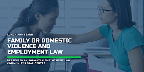 Lunch and Learn:  Family or Domestic Violence and Employment Law tickets