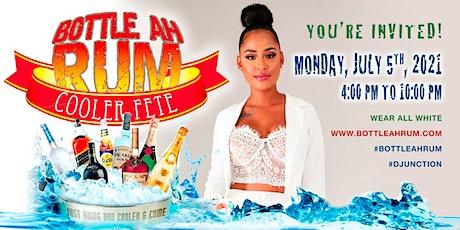 Bottle ah Rum Cooler Fete tickets
