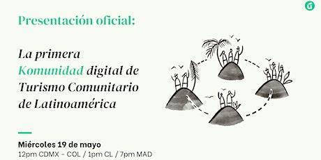 Presentación oficial: Komunidad digital de Turismo Comunitario boletos