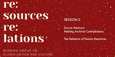 Re:sources Re:lations Part Two of 2 presentations tickets
