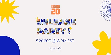 Sparks Magazine Issue 20 Release Party tickets