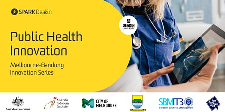 Public Health Innovation (Melbourne-Bandung Innovation Series) tickets