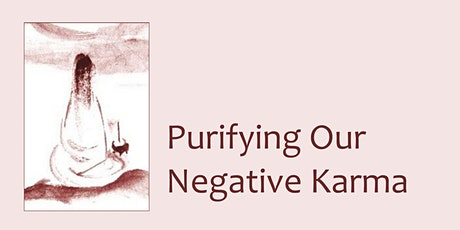 Purifying Our Negative Karma tickets
