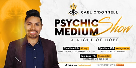 Psychic Medium Show ft. TikTok Star Cael O'Donnell - Wangaratta tickets
