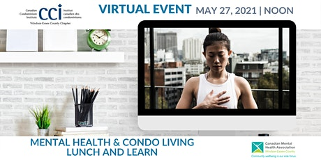 Mental Health & Condo Living Virtual Lunch and Learn tickets