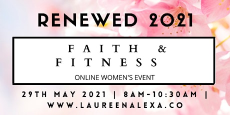 RENEWED 2021: A Women's Faith & Fitness Conference tickets