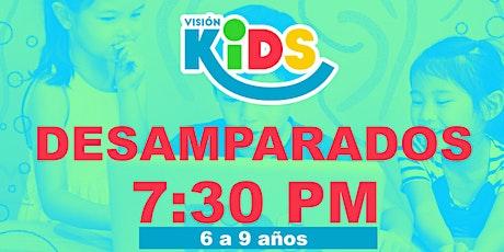 Noche de Vida  Kids 7:30pm boletos