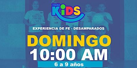 Experiencia de Fe  Kids 10:00am tickets