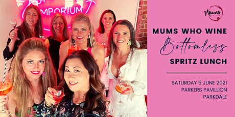 Mums Who Wine Bottomless Spritz Lunch tickets