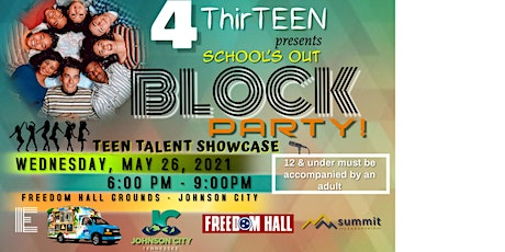 4ThirTEEN - Schools Out Block Party tickets
