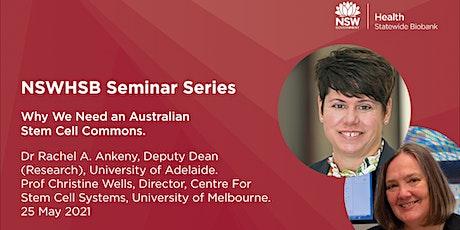 NSWHSB Seminar Series - Dr Rachel A Ankeny & Prof Christine Wells tickets