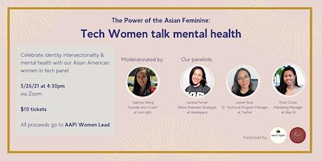 The Power of the Asian Feminine: Tech women talk mental health tickets