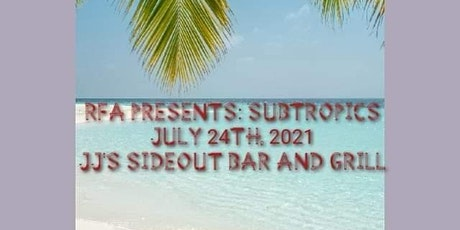 RFA Presents: SubTropics tickets