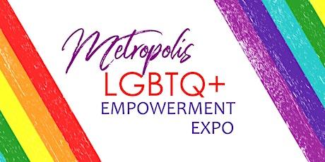 Metropolis LGBTQ+ Empowerment Expo boletos