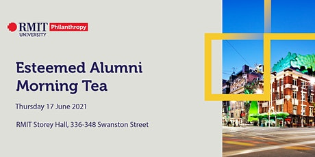 RMIT Esteemed Alumni Morning Tea tickets