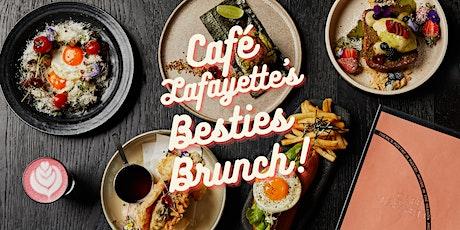 Café Lafayette's Besties Brunch! tickets