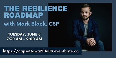 The Resilience Roadmap with Mark Black, CSP tickets
