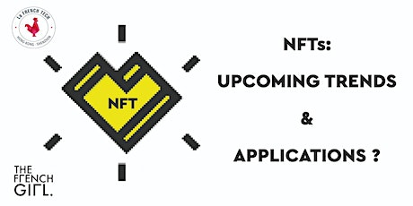 NFTs, trends and applications by THE FRENCH GIRL x La French Tech tickets