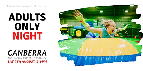 Adults Only Inflatable World - Kambah ACT tickets