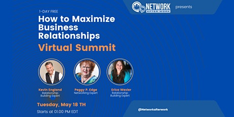1-Day Free How to Maximize Business Relationships Virtual Summit tickets