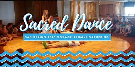 Sacred Dance: SAS Spring 2010 Voyage Alumni Gathering tickets