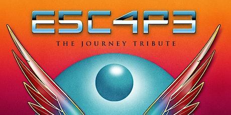 E5C4P3 (ESCAPE) - A Tribute to Journey tickets