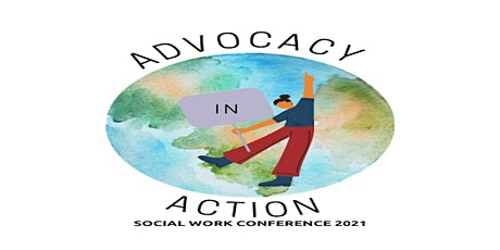 """2021 UON Social Work Conference - """"Advocacy In Action"""" tickets"""