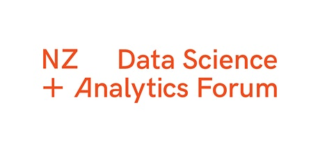 Auckland Data Science + Analytics Forum : Supporting our COVID-19 response tickets