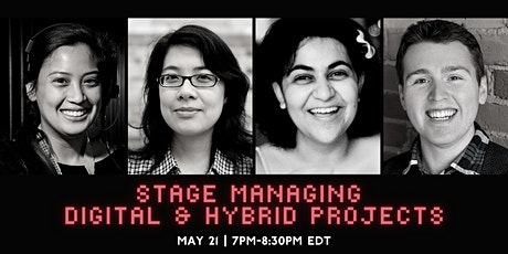 Panel Discussion: Stage Managing Digital and Hybrid Projects tickets