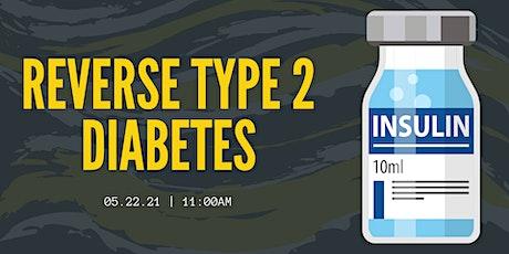 Reverse Type 2 Diabetes tickets