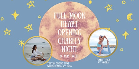 May Full Moon Heart Opening Charity Night- Forrest Yoga & Sound Healing tickets