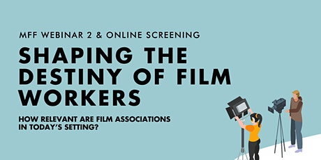 Shaping the Destiny of Film Workers: How Relevant are Film Associations? tickets