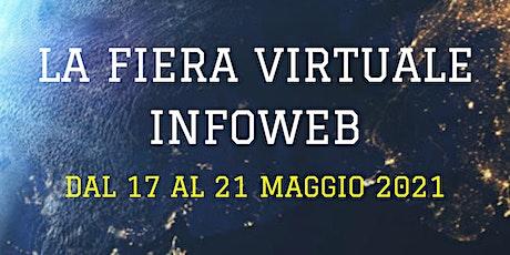 La Fiera Virtuale Infoweb biglietti