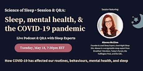Sleep, Mental Health, and COVID-19: Q&A with Sleep Expert Alanna McGinn tickets