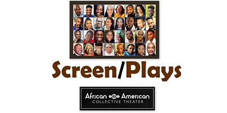 """Screen/Plays""  Black LGBTQ+ Theater Showcase Festival tickets"